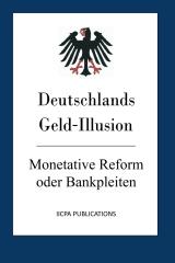 Deutschlands Geld-Illusion