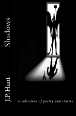 Shadows: A Collection of Poetry and Stories