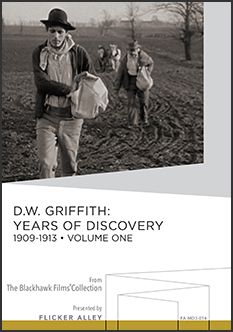 D.W. Griffith: Years Of Discovery, 1909-1913 (Volume One)