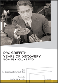 D.W. Griffith: Years Of Discovery, 1909-1913 (Volume Two)