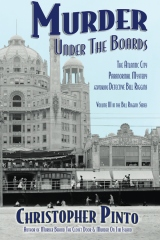 Murder Under the Boards: The Atlantic City Paranormal Mystery