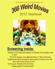 366 Weird Movies 2012 Yearbook