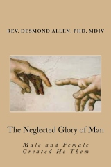 The Neglected Glory of Man