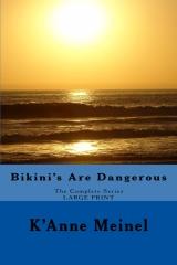 Bikini's Are Dangerous