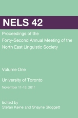 NELS 42: Proceedings of the 42nd Annual Meeting of the North East Linguistic Society: Volume 1