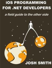 iOS Programming for .NET Developers