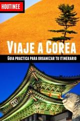Viaje a Corea del Sur - Turismo fácil y por tu cuenta