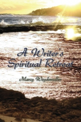 A Writer's Spiritual Retreat