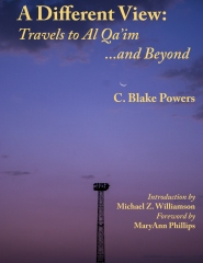 A Different View:  Travels to Al Qa'im and Beyond
