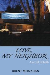 Love, My Neighbor