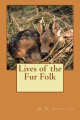 Lives of the Fur Folk