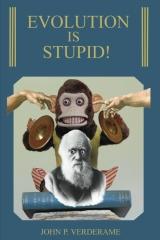 Evolution Is Stupid!