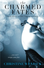 The Charmed Fates:  Book Three of The Charmed Trilogy
