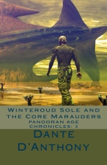 Winteroud Sole and the Core Marauders