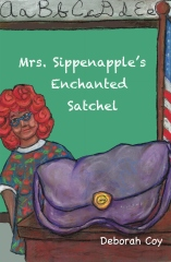 Mrs. Sippenapple's Enchanted Satchel