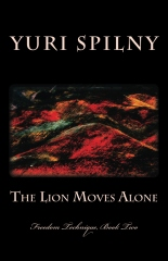 The Lion Moves Alone