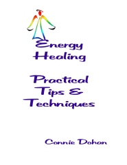 Energy Healing - Practical Tips and Techniques