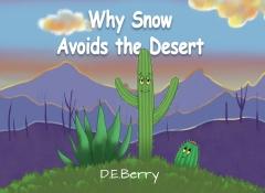 Why Snow Avoids The Desert