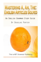 Mastering A, An, The - English Articles Solved