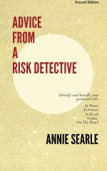 Advice From A Risk Detective Second Edition