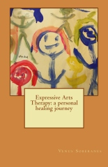 Expressive Arts Therapy: a personal healing journey
