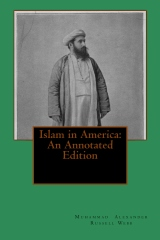Islam in America: An Annotated Edition