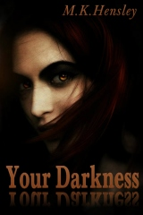 Your Darkness