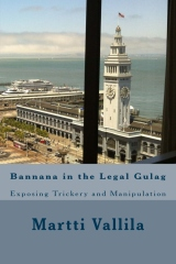 Bannana in the Legal Gulag