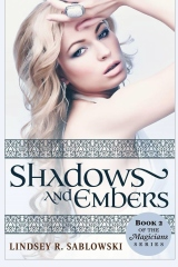 Shadows and Embers