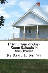 Driving Tour of One-Room Schools in the Ozarks