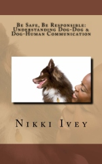 Be Safe, Be Responsible: Understanding Dog Communication