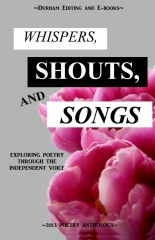 Whispers, Shouts, and Songs