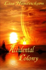 The Accidental Colony