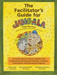 The Facilitator's Guide For Jangala Tribal Warriors