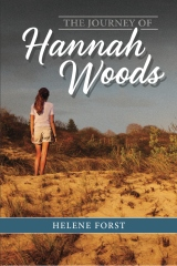 The Journey of Hannah Woods