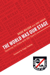 The World Was Our Stage