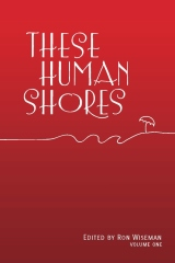 These Human Shores Volume 1