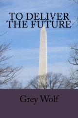 To Deliver The Future
