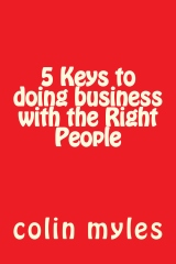 5 Keys to doing business with the Right People