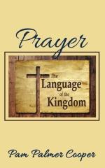 Prayer: The Language of the Kingdom