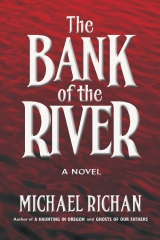 The Bank of the River