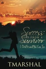 Success Tips from A Survivor