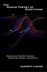 The Human Theory of Everything