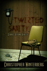 Twisted Sanity