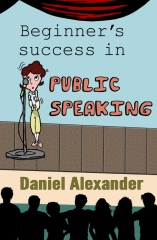 Beginner's success in Public Speaking