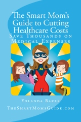 The Smart Mom's Guide to Cutting HealthCare Costs