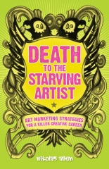 Death To The Starving Artist
