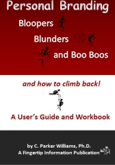 Personal Branding Bloopers, Blunders and Boo Boos and how to climb back!