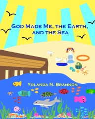 God Made Me, the Earth, and the Sea
