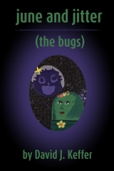 june and jitter (the bugs)